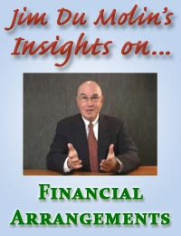 Jim Du Molin's insights on financial arrangements