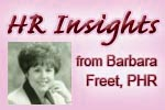 HR Insights from Barbara Freet
