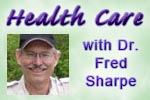 Health care and dental benefits with Dr. Fred Sharpe