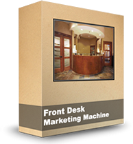 Front Desk Marketing Machine